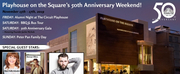 Circuit Playhouse, Inc. Celebrates Milestone Anniversary with a Weekend of Festivities