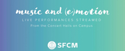 SFCM Announces Virtual Fall Concert Series Available To Audiences Worldwide Photo