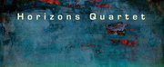 Horizons Quartet Announces New Self Titled Album and Pre-release Show at Miller Symphony H Photo