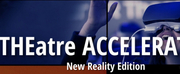Apples And Oranges Arts Now Accepting Submissions for THEatre ACCELERATOR: New Reality Edi Photo