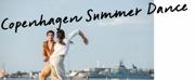 Copenhagen Summer Dance Returns to Denmark This Summer