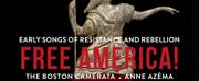 Boston Camerata: New Album + Tour of Rebellious Early American Music