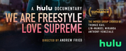 WE ARE FREESTYLE LOVE SUPREME Documentary Will Be Released July 17 Photo