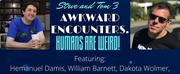 Roaring Epiphany Presents STEVE AND TOM 3: AWKWARD ENCOUNTERS
