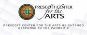 Prescott Center for the Arts Starts \