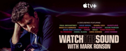 WATCH THE SOUND WITH MARK RONSON Launches Friday on Apple