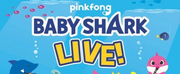 BABY SHARK LIVE! is Coming to the Fox Cities Performing Arts Center