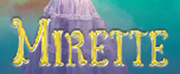 MIRETTE Will Receive Wichita Premiere at Music Theatre Wichita This Summer Photo