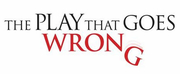 THE PLAY THAT GOES WRONG to Wreak Havoc in Wilmington Photo