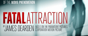 FATAL ATTRACTION Announces UK Tour Dates Photo
