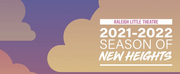 Raleigh Little Theatre Announces 2021-22 Season of New Heights Photo
