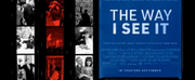 VIDEO: Watch the Official Trailer for THE WAY I SEE IT Photo