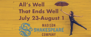 ALLS WELL THAT ENDS WELL  Premieres From Madison Shakespeare Company Next Month