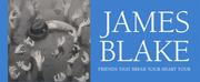 James Blake Announces Fall 2021 Friends That Break Your Heart Tour
