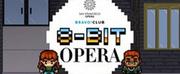San Francisco Operas BRAVO! Club Explores Opera In PianoFights 8-BIT WORLD, June 10