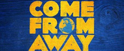 VIDEO: COME FROM AWAY West End Celebrates New Cast and 1st Birthday