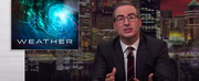 VIDEO: John Oliver Discusses Weather on LAST WEEK TONIGHT