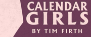 Tacoma Little Theatre Premieres CALENDAR GIRLS