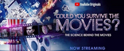 YouTube Renews COULD YOU SURVIVE THE MOVIES? For Season 2 Photo