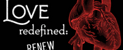 Poetic Theater Productions Presents Love Redefined: RENEW