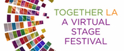 Alternative Theatre Los Angeles and LA Stage Alliance Present TOGETHER LA: A VIRTUAL STAGE Photo