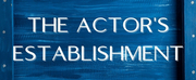 The Actors Establishment Launches Virtual Workshops Free Through January 2021 Photo
