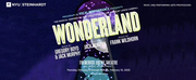 NYU Steinhardt Presents WONDERLAND at the Frederick Loewe Theatre