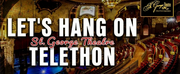 St. George Theatre Telethon LETS HANG ON Raises Over $60,000 Photo