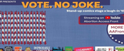 Lizz Winstead Hosts VOTE NO JOKE Featuring Judy Gold, Jenny Yang and More Photo