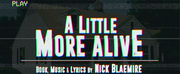A LITTLE MORE ALIVE Album Featuring Brian DArcy James, Hunter Parrish & More is Now Available on Apple Music
