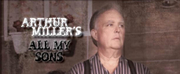 BWW Review: Vivid Theatre Productions Presents Arthur Millers ALL MY SONS at the JCC