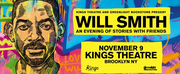 Will Smith Announces Live Performance at Kings Theatre