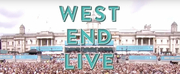 VIDEO: West End LIVE Will Return This September