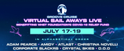 Groove Cruise Welcomes 30+ DJs And Artists For Next Virtual Sail Aways Livestream Photo
