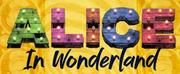 Stockroom & HOME Manchester to Present ALICE IN WONDERLAND, Beginning Performances Jul