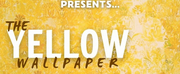 HARP Theatricals To Livestream Virtual Reading Of New Musical, THE YELLOW WALLPAPER Photo