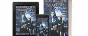 Brooklyn Ann Releases New Urban Fantasy, Paranormal Romance LEAVING THE SHADOWS