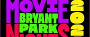 Bryant Park Movie Nights Announces Full Movie Lineup
