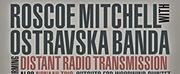 Roscoe Mitchell Releases New Album \
