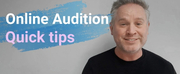 Blog: How to Shine Online- Audition Tips for Online Auditions and Self-Tapes Photo