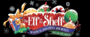 THE ELF ON THE SHELFS MAGICAL HOLIDAY JOURNEYLaunches in Dallas-Fort Worth on Novemb