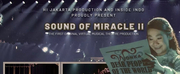 Hi Jakarta Production Announces Sound of Miracle II, Afterall Broadway Concert