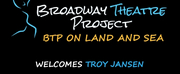 Broadway Theatre Project Has Announced Troy Jansen As Incoming Associate Artistic Director