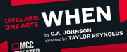 VIDEO: MCC LiveLabs Presents WHEN By C.A. Johnson Photo