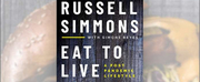 Russell Simmons to Release New Book EAT TO LIVE: A POST PANDEMIC LIFESTYLE Photo