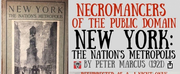 Necromancers Of The Public Domain Presents NEW YORK: THE NATION\