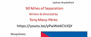 Pangea Productions Presents 90 MILES OF SEPARATION Photo