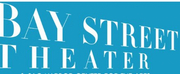 Bay Street Theater Announces 2020 Summer Mainstage Season
