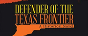 David R. Gross Releases Historical Fiction Novel DEFENDER OF THE TEXAS FRONTIER
