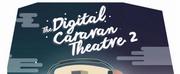 Small Truth Theatre to Launch DIGITAL CARAVAN THEATRE 2 Photo
